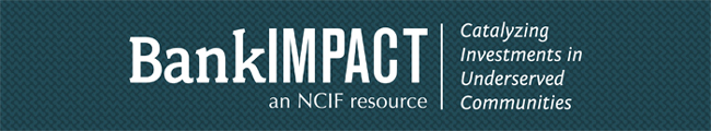BankImpact: An NCIF Resource